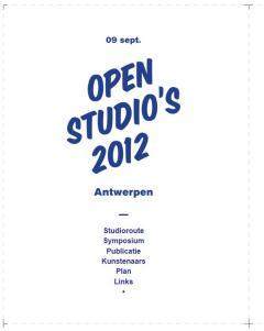 Open Studio's 2012 - het vervolg